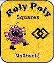 Roly poly squares